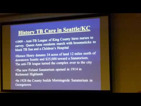 The History of Tuberculosis - Seattle and Around the World