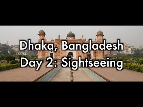 Dhaka, Bangladesh. Day 2 | Sightseeing | Cinematic travel vlog