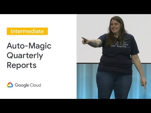 Auto-magic your quarterly reports with our BigQuery Data Connector! (Cloud Next '19)