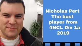 Nicholas Pert is the super star of the  4NCL Div 1a 2019 | Nicholas Pert vs Syringa Lyn Camp