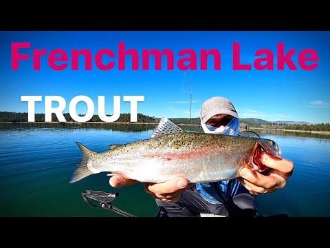 Frenchman Lake!  Trout Fishing,  May 2020