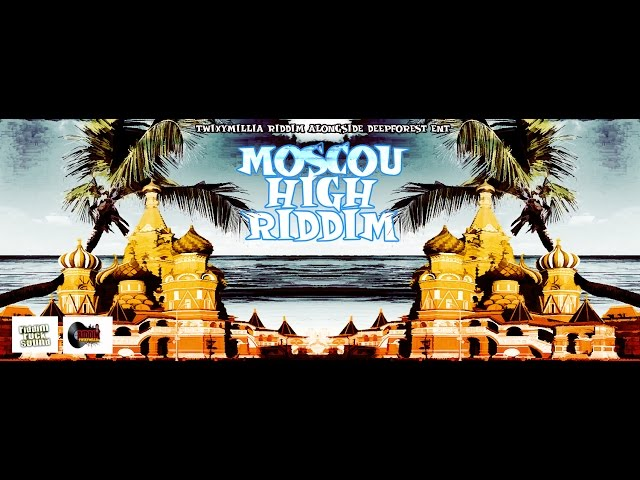 MOSCOU HIGH RIDDIM 2014_2015