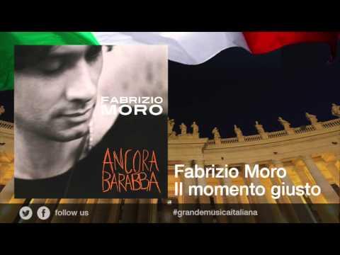 Fabrizio Moro - Il momento giusto