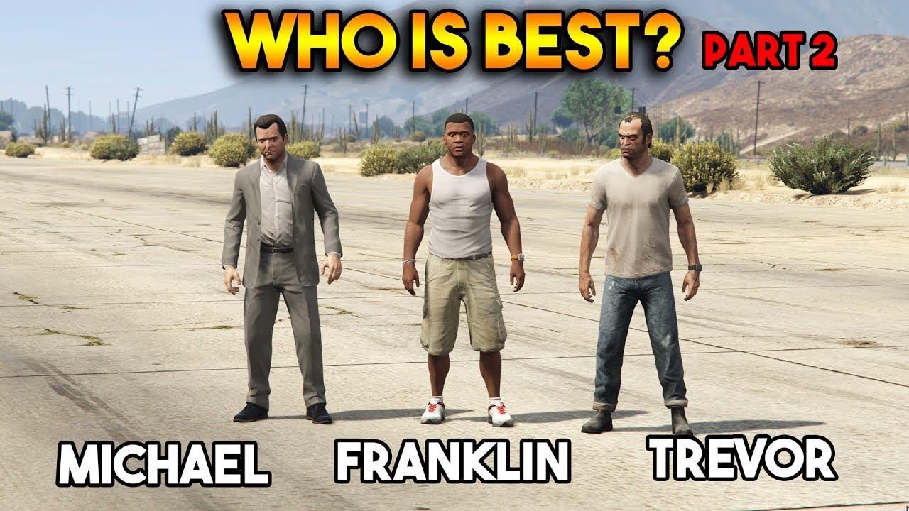 GTA 5 ONLINE : FRANKLIN VS MICHAEL VS TREVOR (WHO IS BEST?)