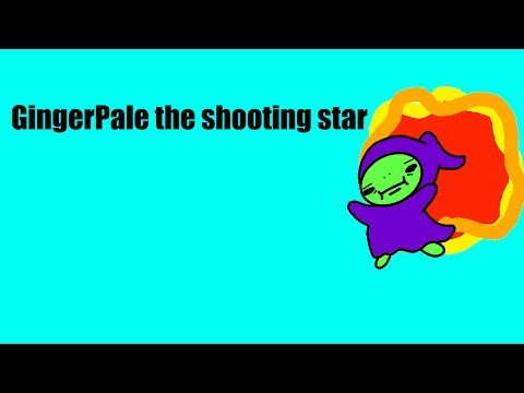 Gingerpale the shooting Star
