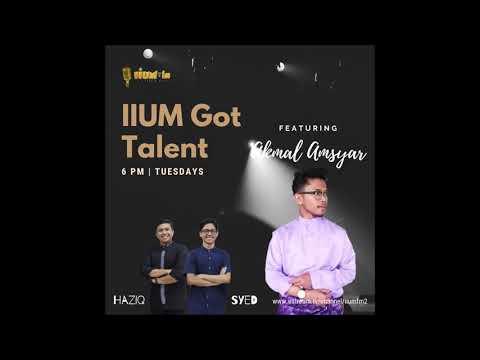 IIUM GOT TALENT / AKMAL AMSYAR / IIUM FM
