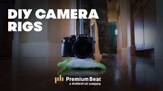 Do-It-Yourself Camera Rigs | PremiumBeat.com