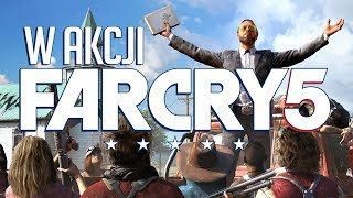 Jest DOBRZE. Far Cry 5 w akcji i pierwsze wrażenia