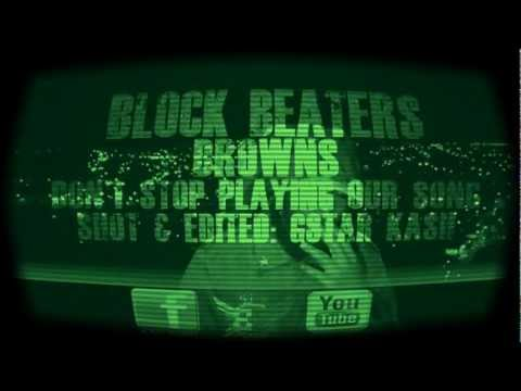 K2 Block Beaters Browns Dont Stop playing out song