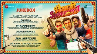 Bhaiaji Superhit Full Movie Audio Jukebox |Sunny Deol, Preity Zinta, Arshad ,Shreyas | Bhaiyaji
