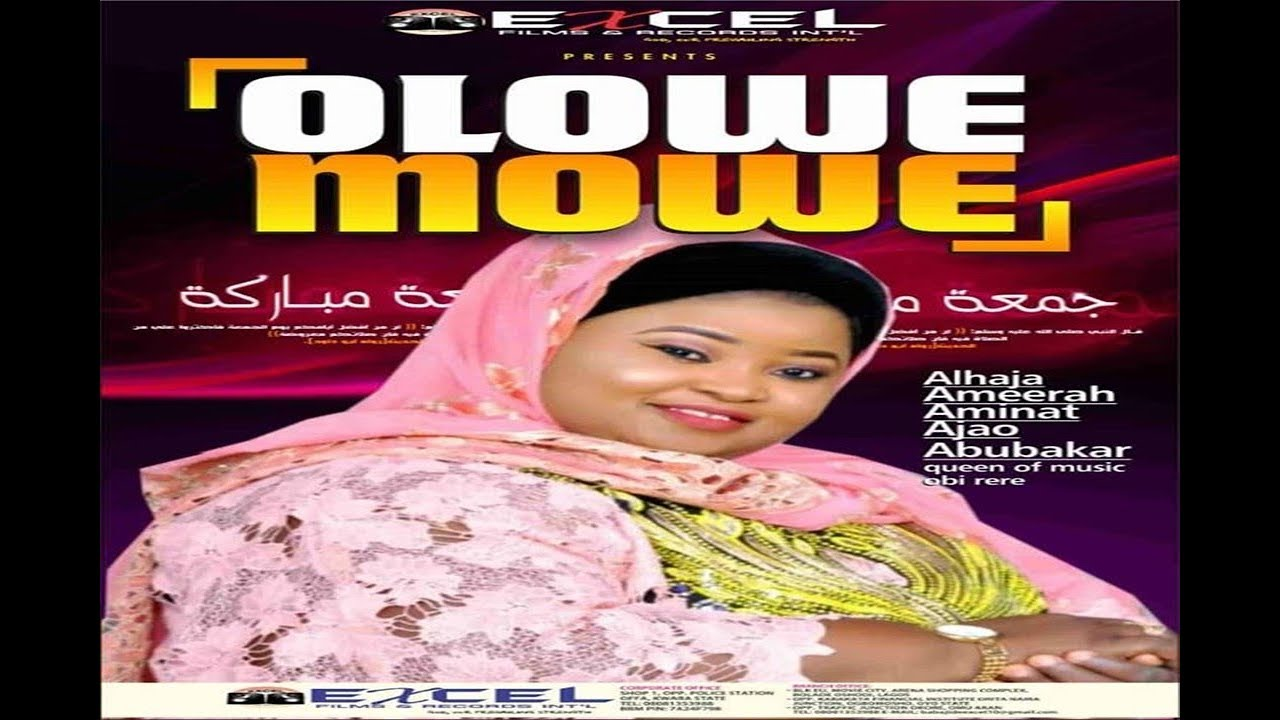 Download OLOWE MOWE | Ameerah Aminat Ajao Obirere 2019 Latest Album | Queen of Music Obirere 2019 latest