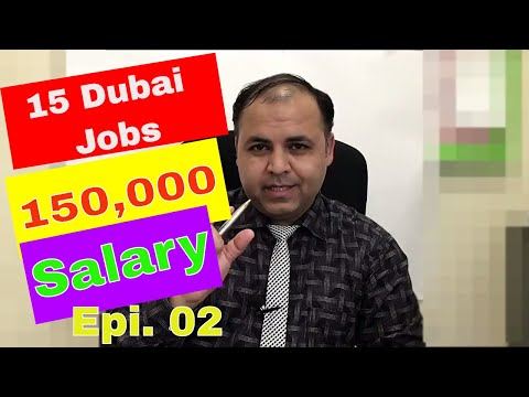 Dubai Jobs Latest News || 15 Open Vacancies November 2017 || Jobs in Dubai