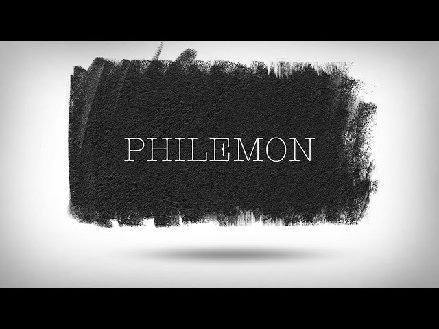 Philemon (1) - Reconciled