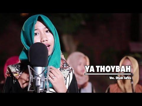 Diyah Safira - Ya Thoybah