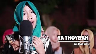 Diyah Safira - Ya Thoybah (Official Music Video)