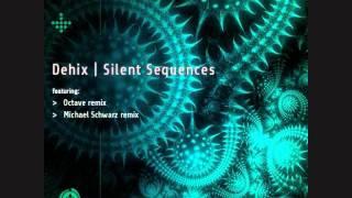 Dehix - Silent sequences