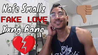 Nafe Smallz ft.Yxng Bane - Fake Love   (Jtip Reaction)