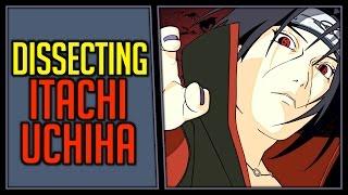 Dissecting Itachi Uchiha