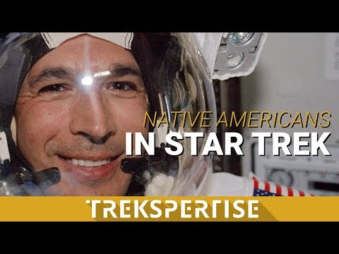 Trekspertise 1.1 - Native Americans in Star Trek