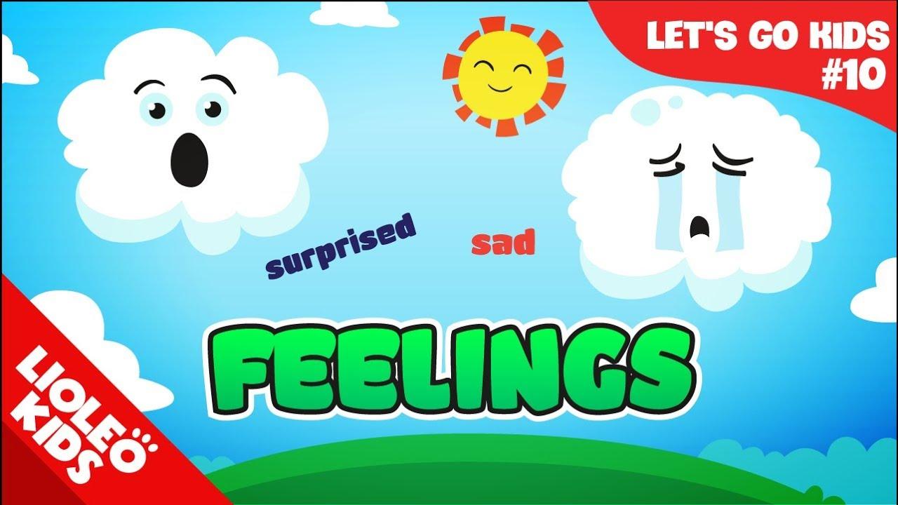 Bé học tiếng Anh về Cảm xúc – Feelings |[Trọn bộ 20 chủ đề từ vựng sách Let's go] [Lioleo Kids]