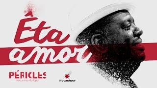 Péricles - Êta Amor (Part. Xande de Pilares - DVD NOS ARCOS DA LAPA) | Oficial HD