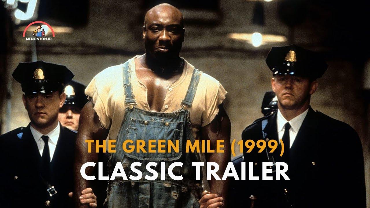 Download The Green Mile (1999)   Classic Trailer   Tom Hanks, Michael Clarke Duncan Drama Movie (HD)