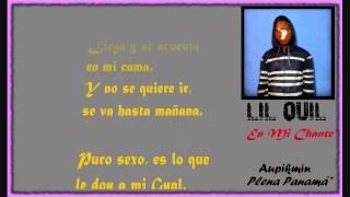 Lil Quil - En Mi Chante (Con Letra)