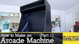 How to make an Arcade Machine: Part 1