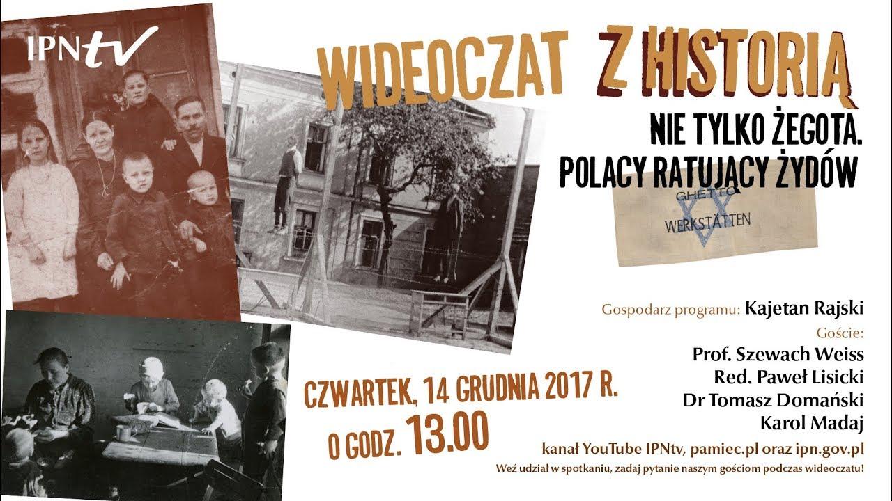 """IPNtv: Wideoczat z historią. Nie tylko """"Żegota"""". Polacy ratujący Żydów."""