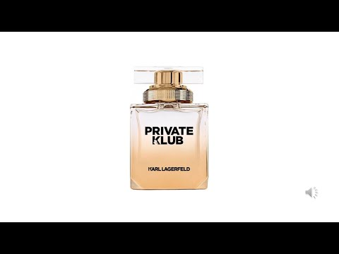 Perfume Story № 45:Private Klub By Karl Lagerfeld; The Words That Describe This Perfume Are.....