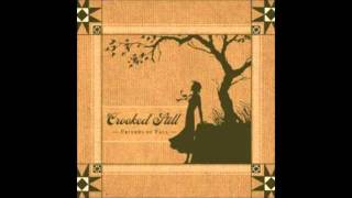 Crooked Still - The Peace Of Wild Things / Dayblind