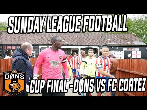 SE DONS CUP FINAL 'They Dont Want Us Here' - Sunday League Football