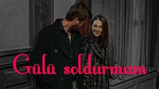 Kadir & Zeynep/ Gülü Soldurmam