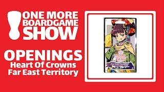 Openings - Heart of Crown Far East Territory
