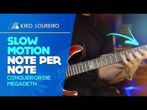 Slow Motion Note per Note  Conquer or Die   MEGADETH