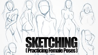SKETCHING - Practicing Sexy Female Poses