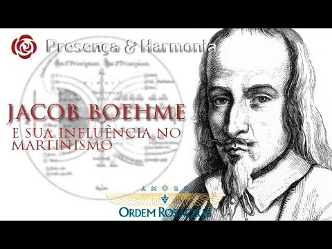 Jacob Boehme e sua influência na TOM - Presença & Harmonia – 27/09/2017