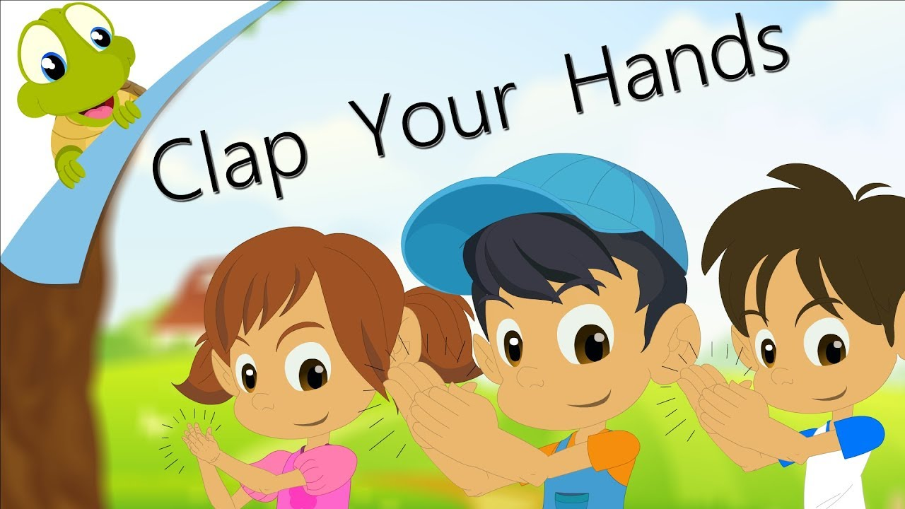 Clap Your Hands 2 Nursery Rhyme For Kids Children Songs Youtube I first knew this song from the car commerial, and i thought it sounded cool. clap your hands 2 nursery rhyme for kids children songs