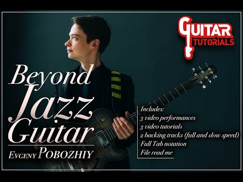 Evgeny Pobozhiy - Beyond The Jazz Guitar