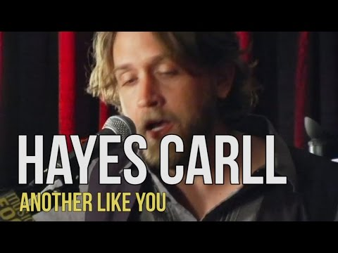 """Hayes Carll """"Another Like You"""""""