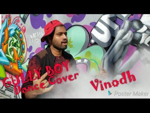 #GullyboyDance #BollywoodDance GULLY BOY Dance Cover || Vinodh Reddy || Apna Time Aayega Dance Cover