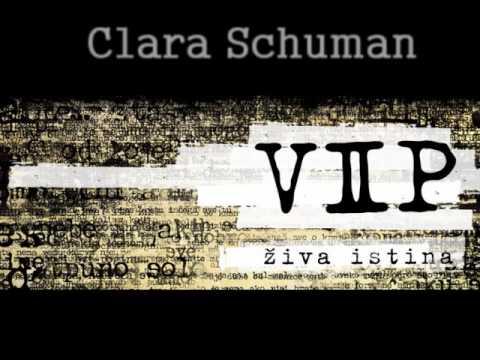 VIP - Clara Schuman - ZIVA ISTINA