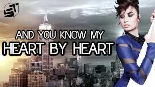 Repeat youtube video Heart By Heart - Demi Lovato - Lyrics