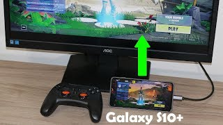 Convert Samsung Galaxy S10 into a Gaming Console to Play FORTNITE