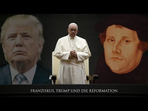 Franziskus, Trump und die Reformation (Joel Media Spezial 2017, Christopher Kramp)