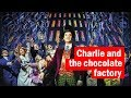 Charlie and the Chocolate Factory | Dressing Room Confessions
