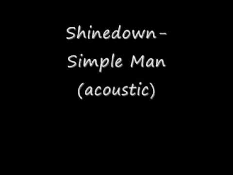 Shinedown- Simple Man (acoustic)