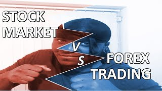 Stock Investment vs Forex Trading