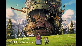 Howl Moving Castle (Ukulele, arr. Seiji Katz)
