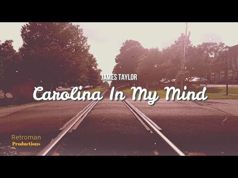 Carolina In My Mind By James Taylor | Lyric Video